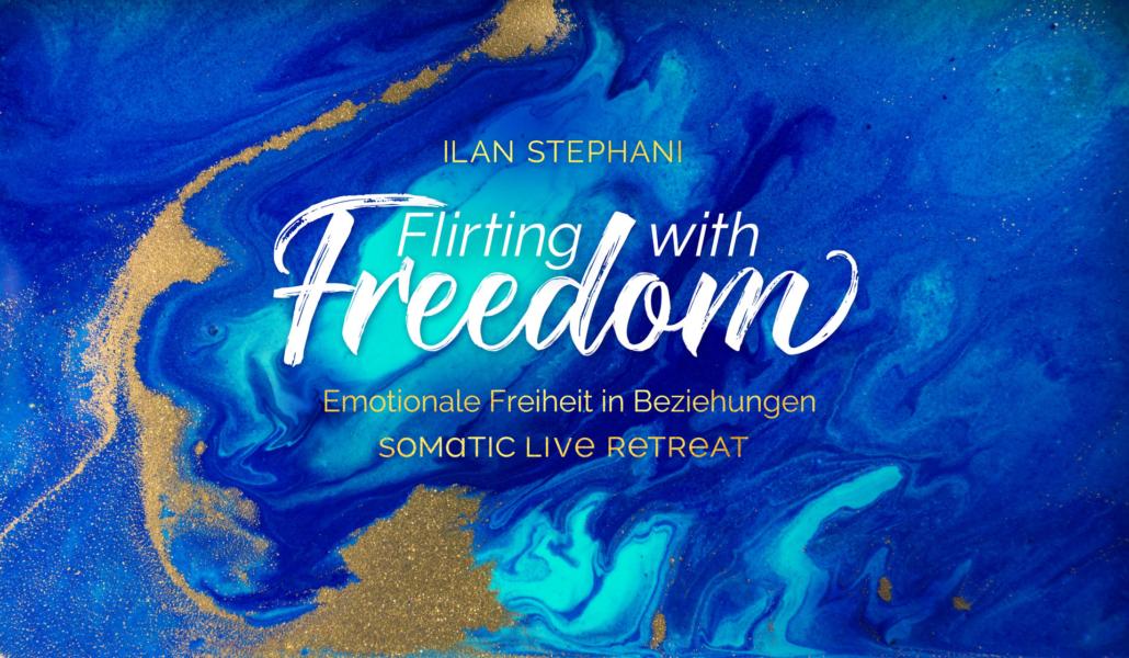 #FlirtingWithFreedom – Live Retreat