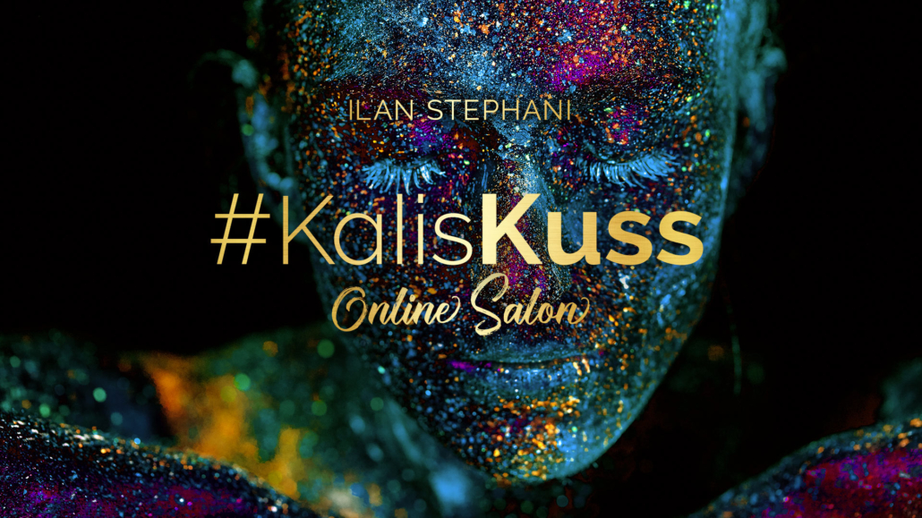 Kollaps & Manifestation Teil 1 – #KalisKuss Online Salon