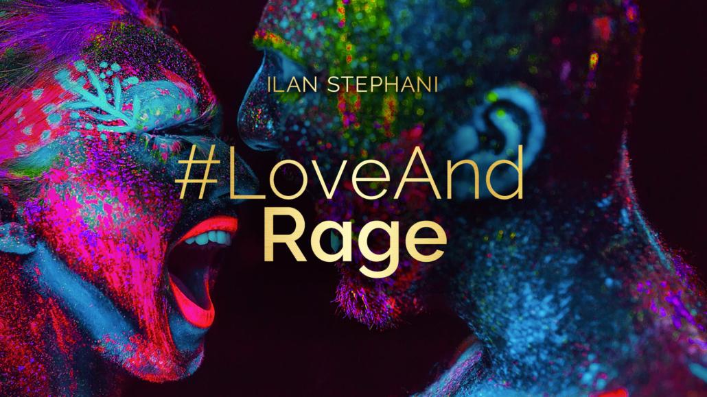 #LoveAndRage – Embodiment Training with Ilan Stephani