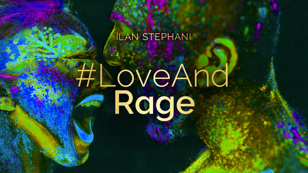 #LoveAndRage – Crises, Collapse and Your Inner Power!