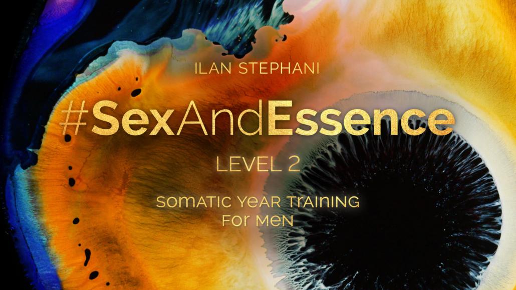 #SexAndEssence Level 2 – JahresTraining für Männer
