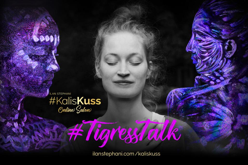 Hingabe & Empowerment #TigressTalk – Live Call