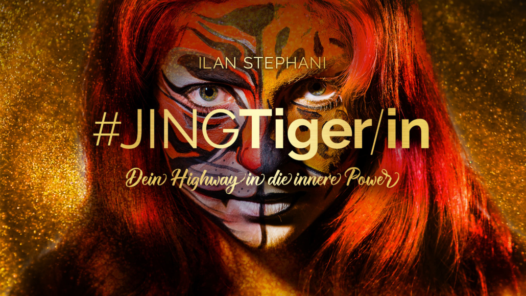 #JINGTiger/in – Dein Highway in die innere Power