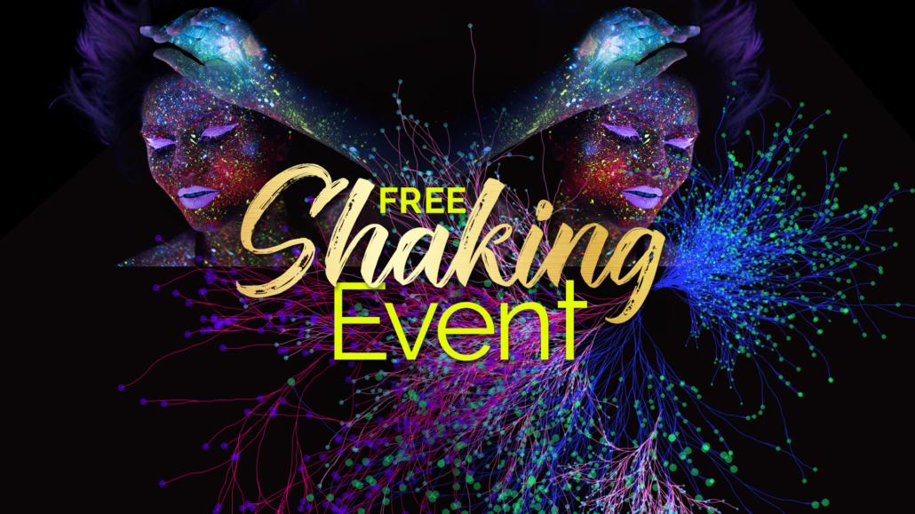 FREE #ShakingEvent